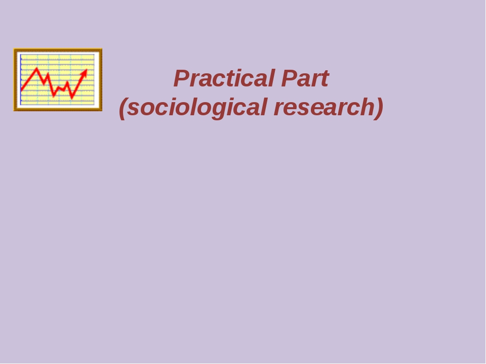 Practical Part (sociological research)