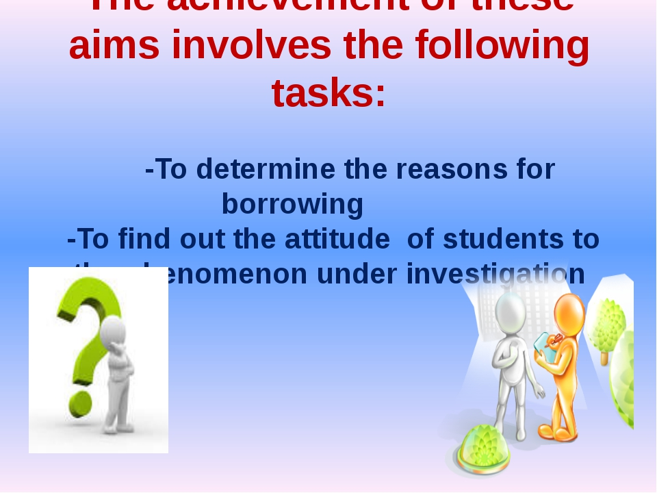 The achievement of these aims involves the following tasks: -To determine the...
