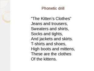 """Phonetic drill """"The Kitten's Clothes"""" Jeans and trousers, Sweaters and shirt"""