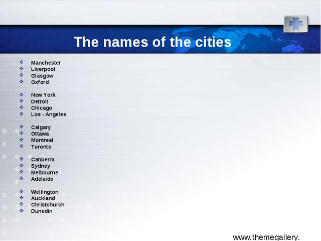 The names of the cities Manchester Liverpool Glasgow Oxford New York Detroit...