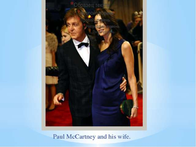 Paul McCartney and his wife.