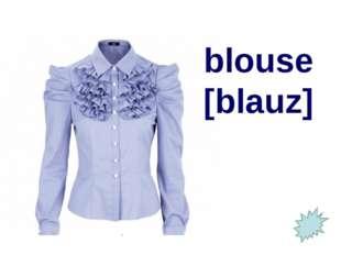 blouse [blauz]