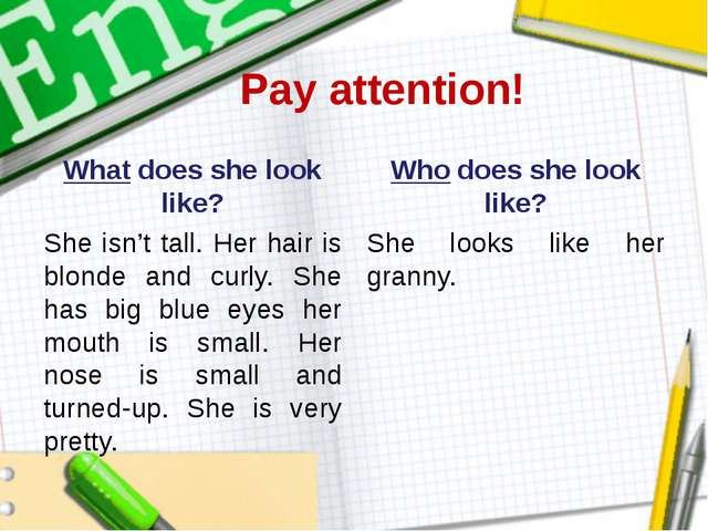 Pay attention! What does she look like? She isn't tall. Her hair is blonde an...