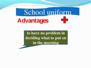 School uniform not to be becoming to look alike to be in fashion to wear the