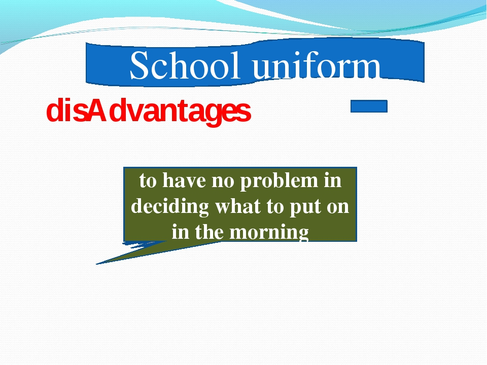 School uniform not to be becoming to look alike to be in fashion to wear the...
