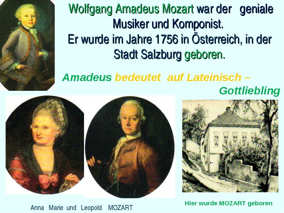 Wolfgang Amadeus Mozart war der geniale Musiker und Komponist. Er wurde im J...