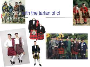 Kilts with the tartan of clans