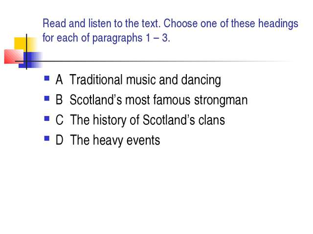 Read and listen to the text. Choose one of these headings for each of paragra...