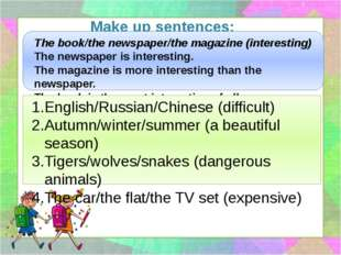 Make up sentences: The book/the newspaper/the magazine (interesting) The news