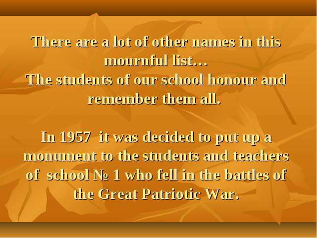 There are a lot of other names in this mournful list… The students of our sch...