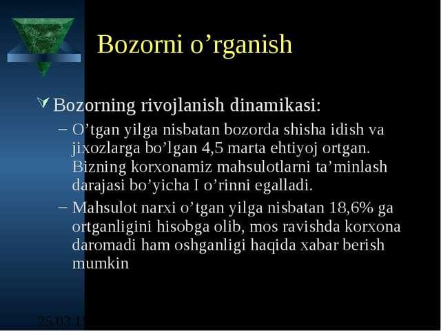 Bozorni o'rganish Bozorning rivojlanish dinamikasi: O'tgan yilga nisbatan boz...