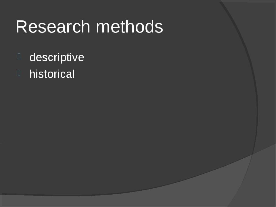 Research methods descriptive historical