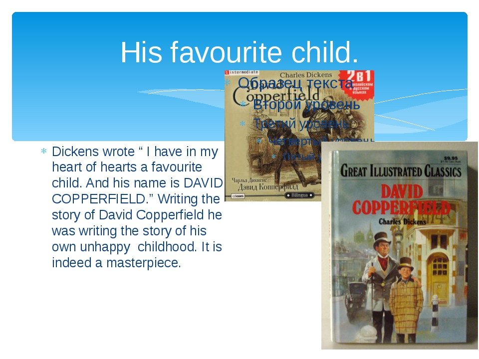 """His favourite child. Dickens wrote """" I have in my heart of hearts a favourite..."""