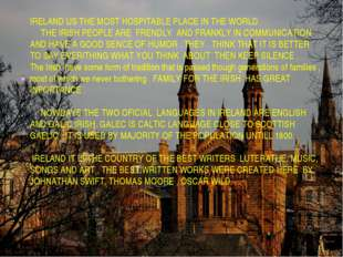 . IRELAND US THE MOST HOSPITABLE PLACE IN THE WORLD THE IRISH PEOPLE ARE FRE