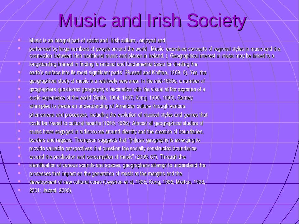 Music and Irish Society Music is an integral part of societ and Irish cultur...