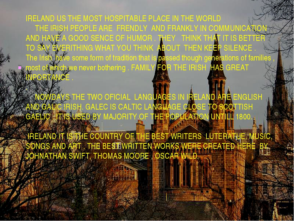 . IRELAND US THE MOST HOSPITABLE PLACE IN THE WORLD THE IRISH PEOPLE ARE FRE...