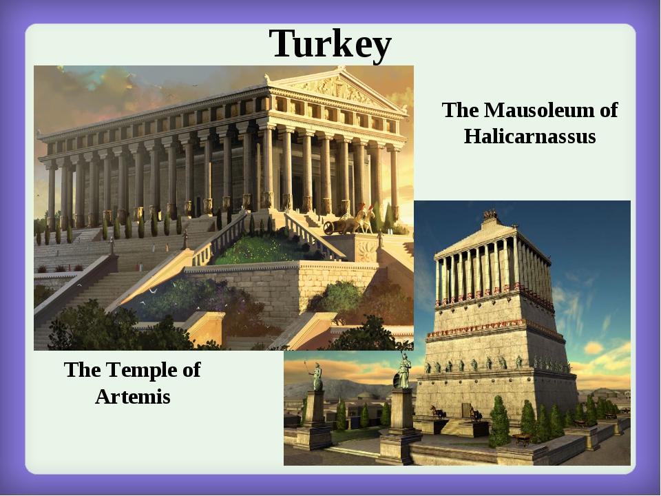 Turkey The Temple of Artemis The Mausoleum of Halicarnassus