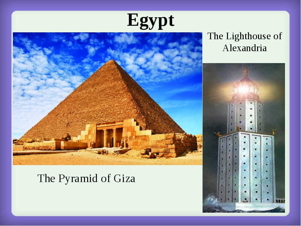 Egypt The Pyramid of Giza The Lighthouse of Alexandria