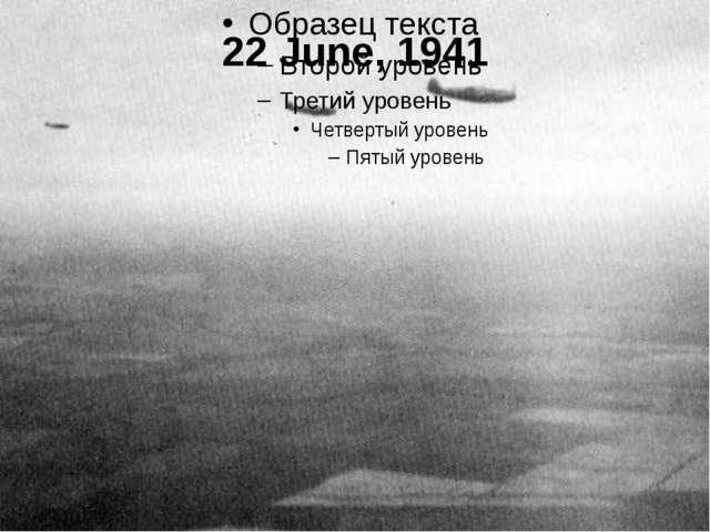 22 June, 1941
