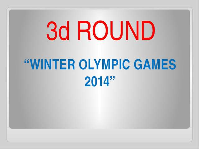 """WINTER OLYMPIC GAMES 2014"" 3d ROUND"