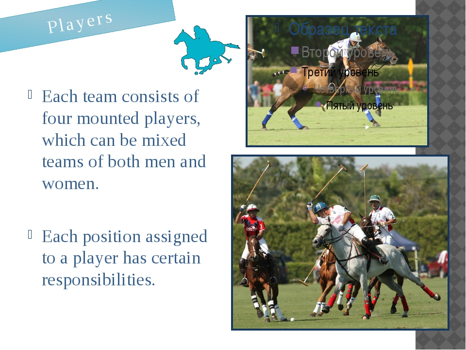 Each team consists of four mounted players, which can be mixed teams of both...