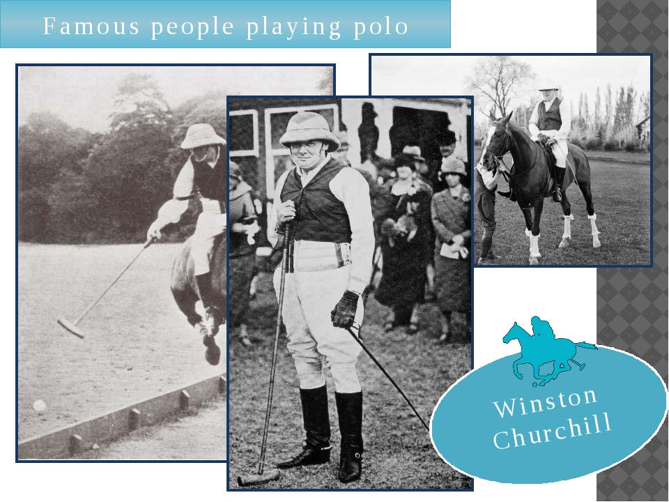 Famous people playing polo Winston Churchill