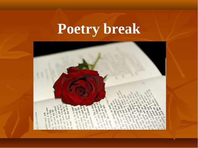 Poetry break