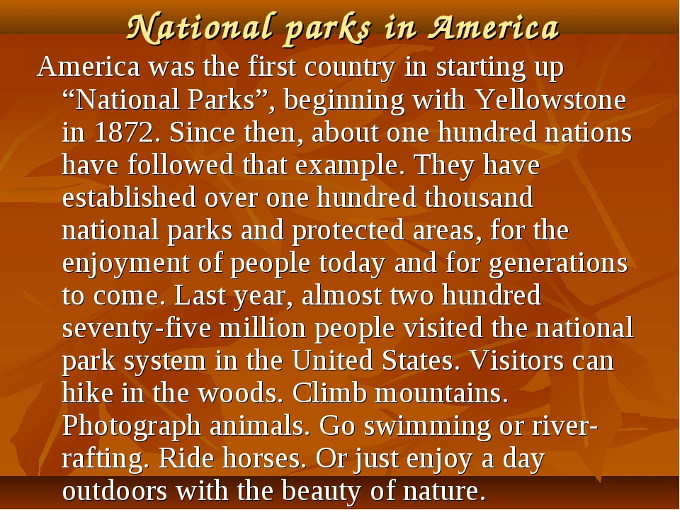 "National parks in America America was the first country in starting up ""Natio..."