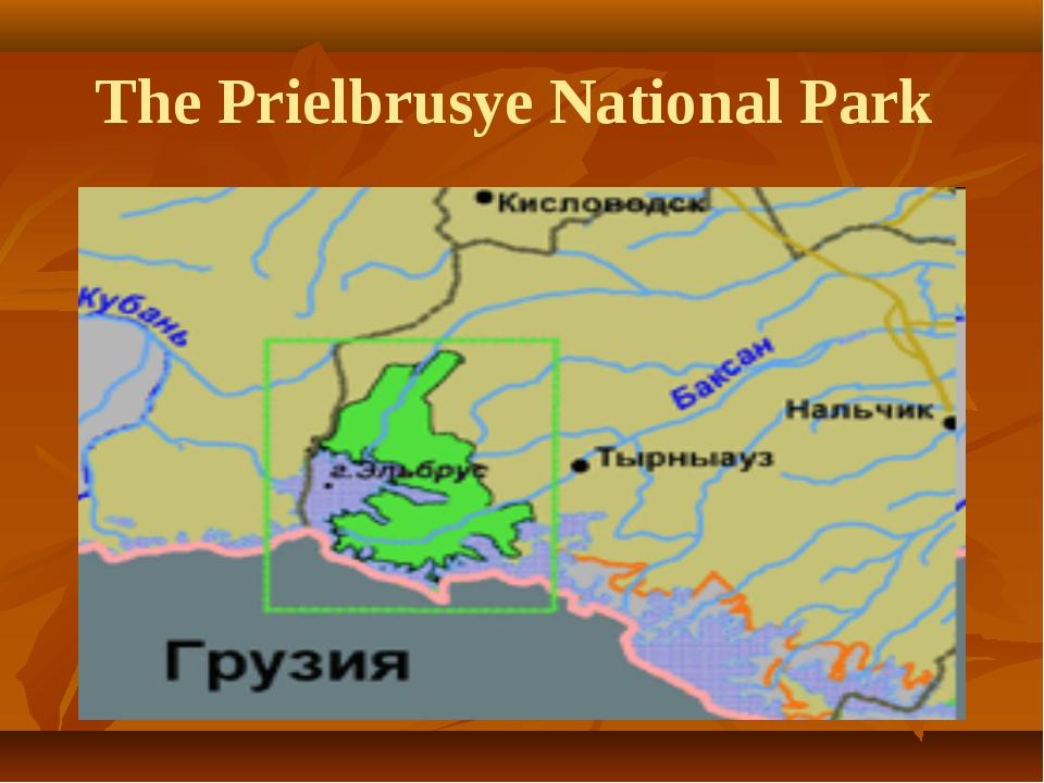 The Prielbrusye National Park
