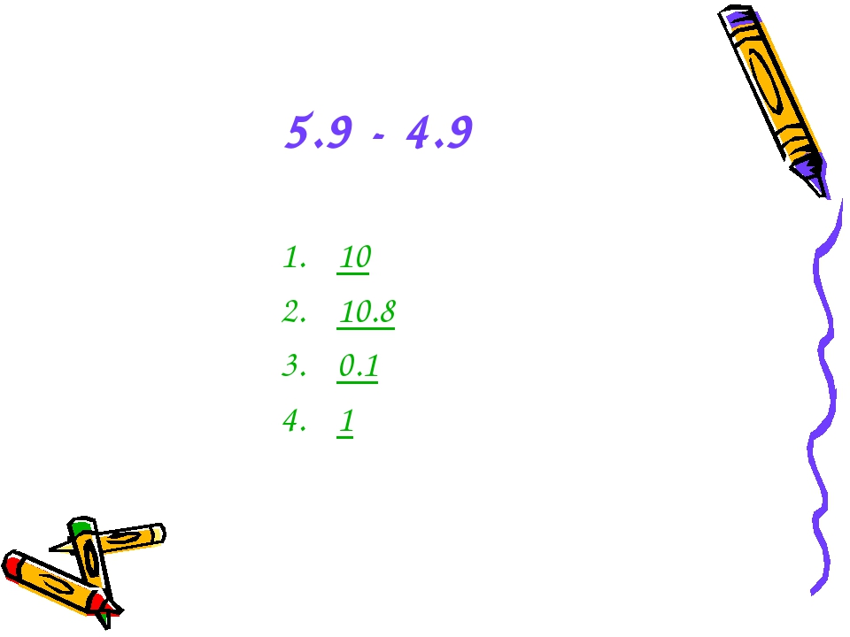 5.9 - 4.9 10 10.8 0.1 1