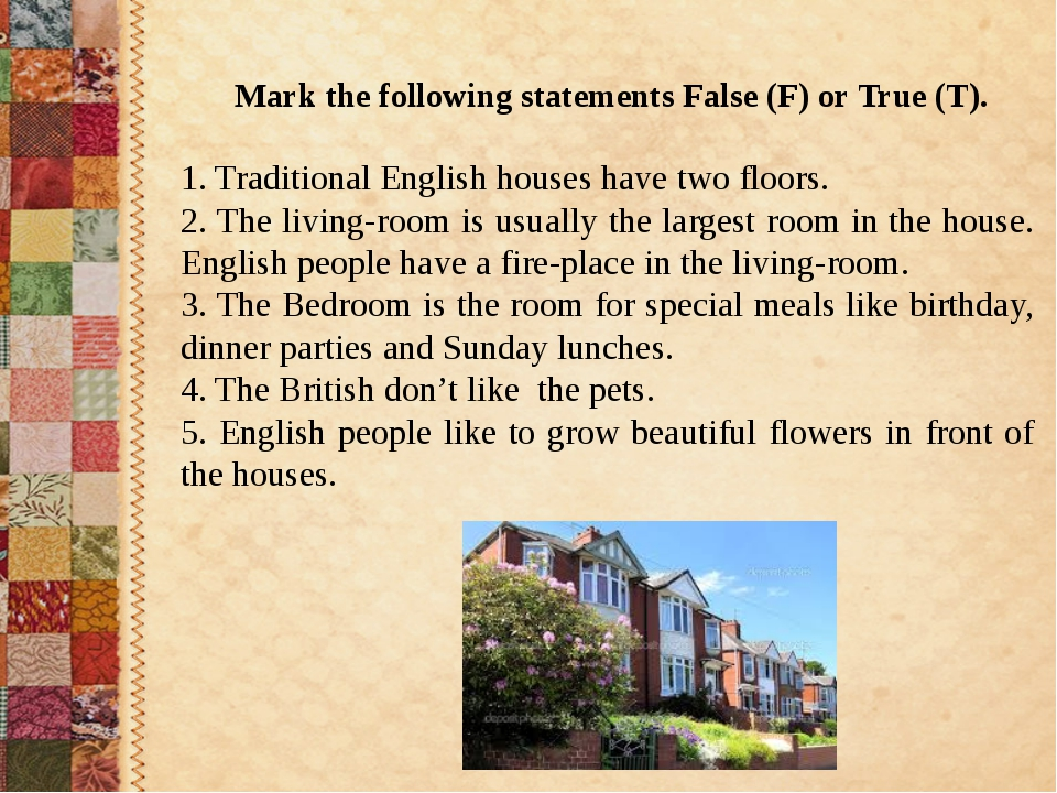 Mark the following statements False (F) or True (T). 1. Traditional English...