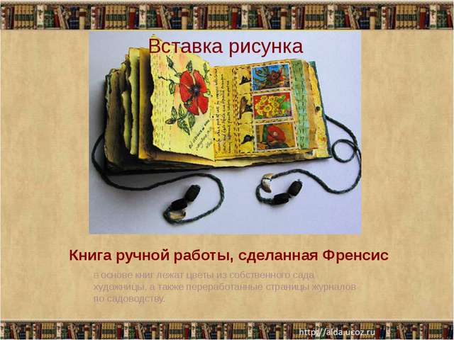 Книга ручной работы, сделанная Френсис Воснове книг лежат цветы изсобственн...