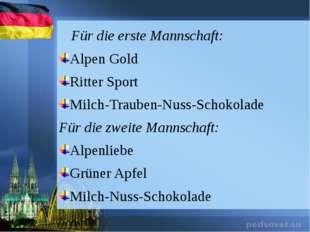 Für die erste Mannschaft: Alpen Gold Ritter Sport Milch-Trauben-Nuss-Schokol