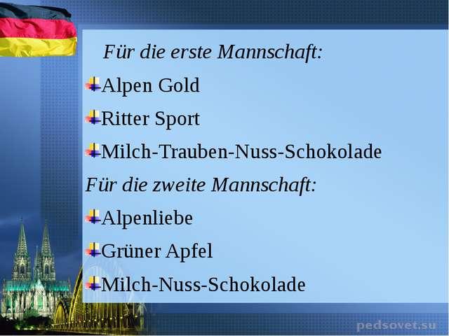 Für die erste Mannschaft: Alpen Gold Ritter Sport Milch-Trauben-Nuss-Schokol...
