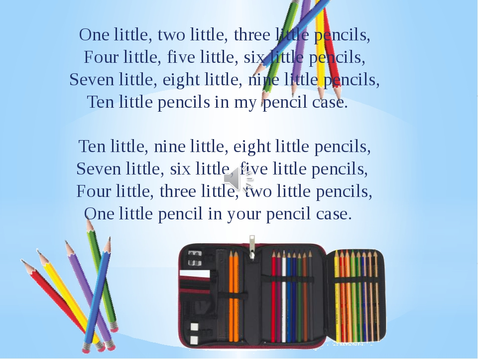 One little, two little, three little pencils, Four little, five little, six l...