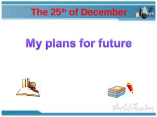 The 25th of December