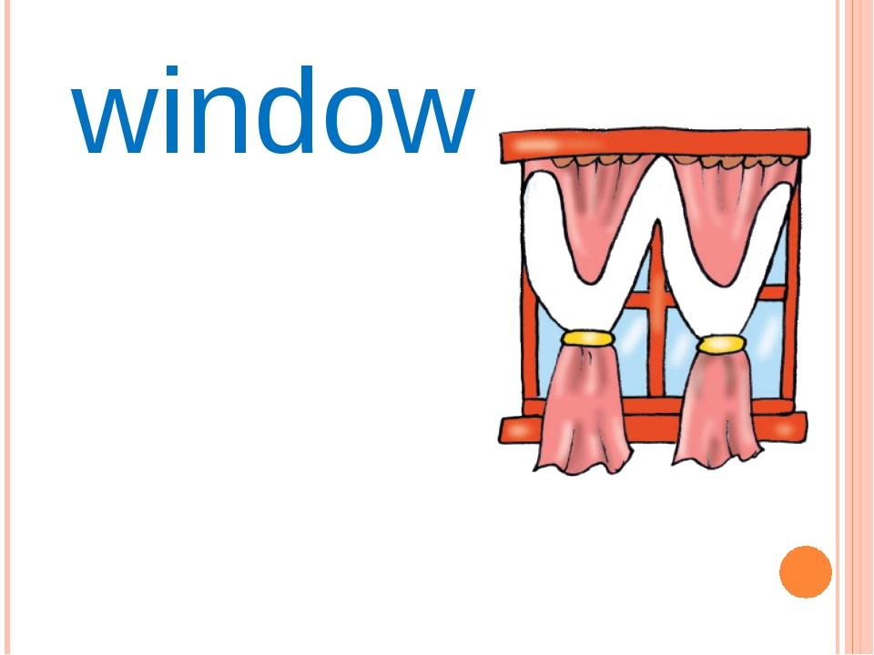 Ww window