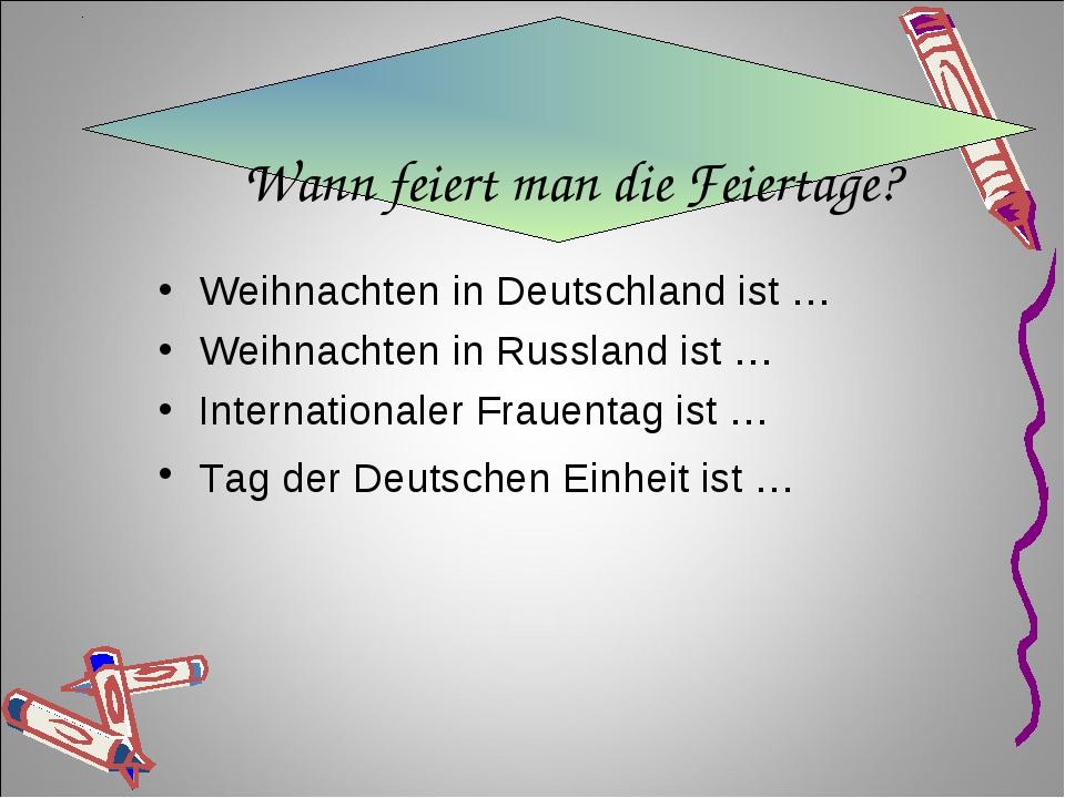 Wann feiert man die Feiertage? Weihnachten in Deutschland ist … Weihnachten i...