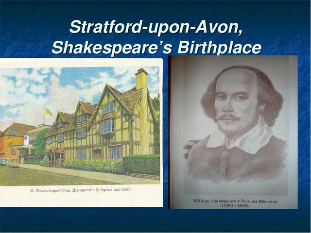 Stratford-upon-Avon, Shakespeare's Birthplace