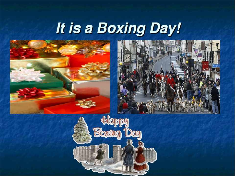 It is a Boxing Day!