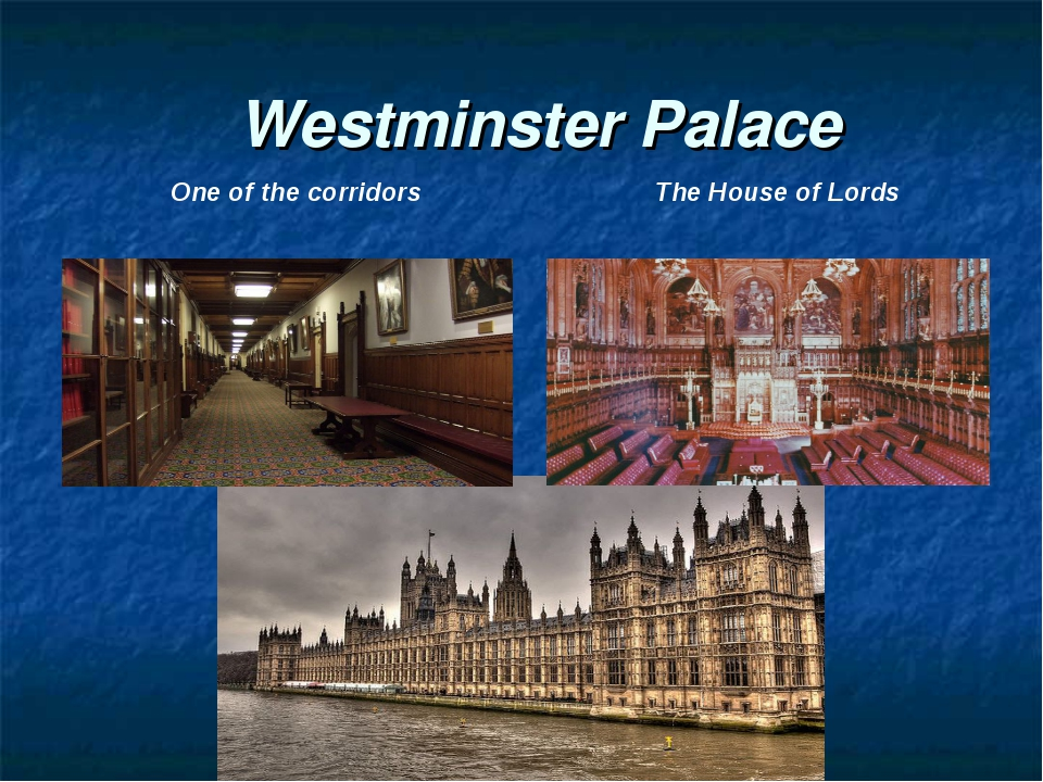 Westminster Palace One of the corridors The House of Lords