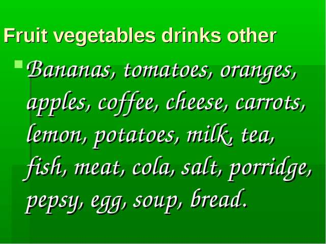 Fruit vegetables drinks other Bananas, tomatoes, oranges, apples, coffee, che...