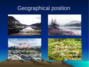 Geographical position