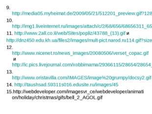 9.http://media05.myheimat.de/2009/05/21/512201_preview.gif?1286445600 10.http