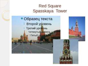 Red Square Spasskaya Tower