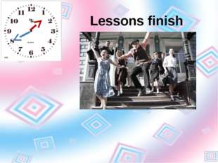 Lessons finish