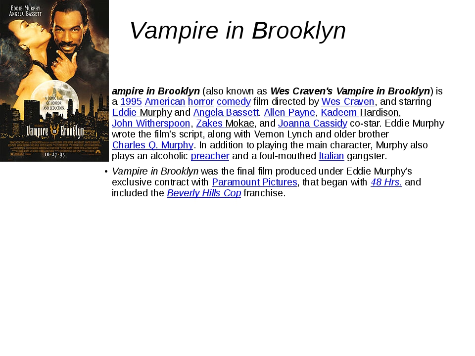 Vampire in Brooklyn ampire in Brooklyn(also known asWes Craven's Vampire in...