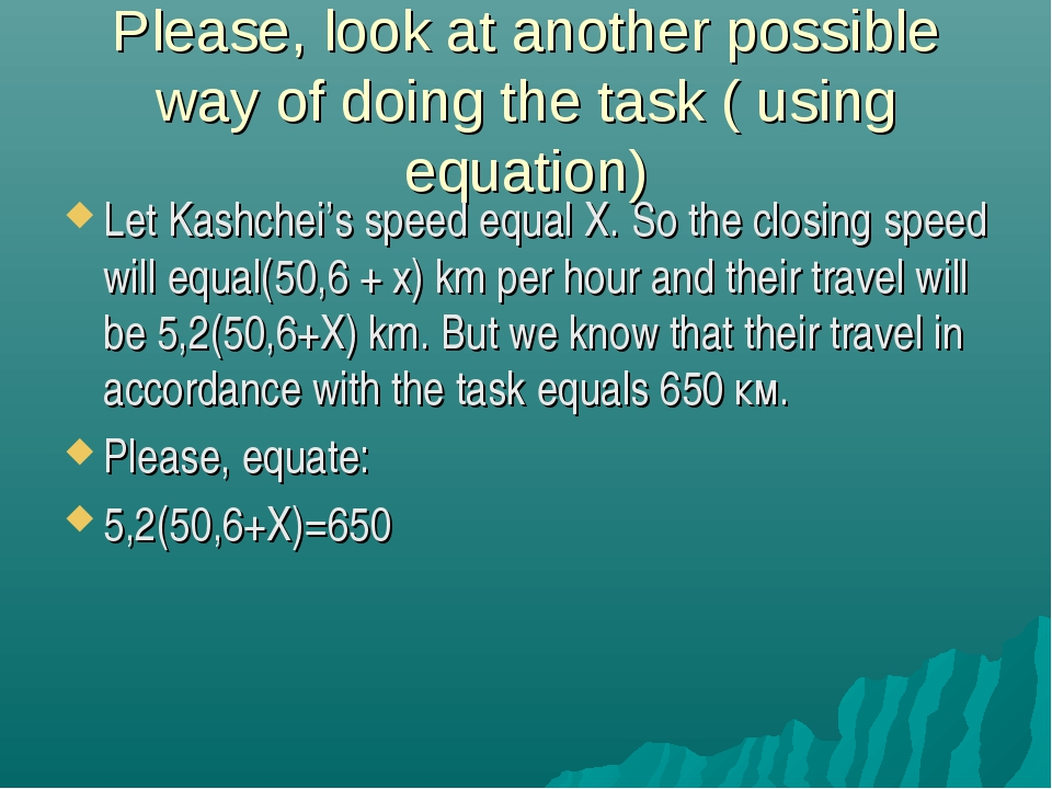 Please, look at another possible way of doing the task ( using equation) Let...