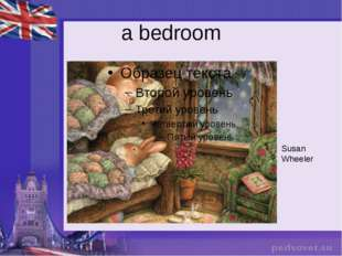 a bedroom Susan Wheeler