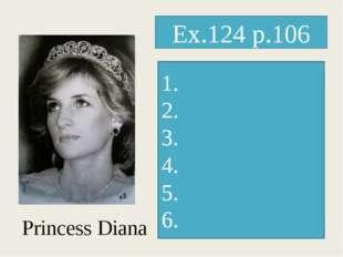 Princess Diana Ex.124 p.106 1. 2. 3. 4. 5. 6.